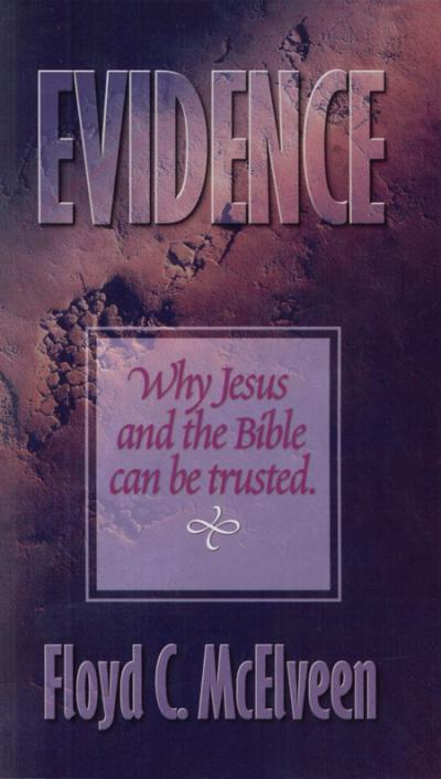 Evidence For Jesus And The Bible