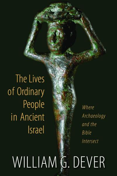 Ordinary People In Ancient Israel