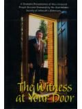 The Witness At Your Door